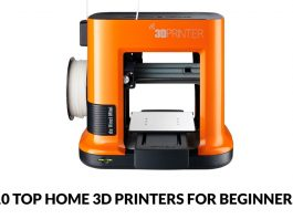 10 Top Home 3D Printers For Beginners